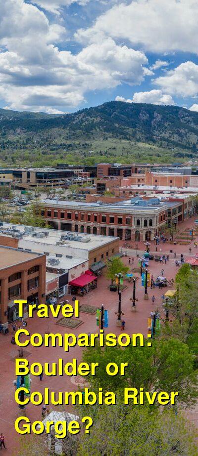 Boulder vs. Columbia River Gorge Travel Comparison