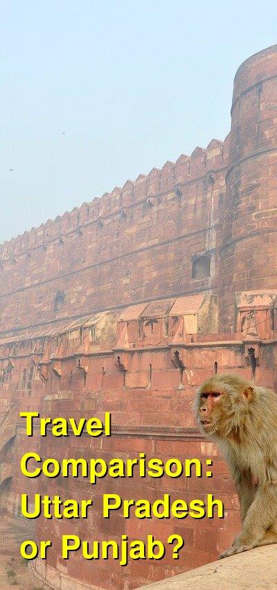 Uttar Pradesh vs. Punjab Travel Comparison