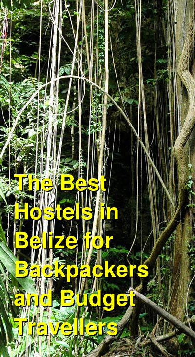 The Best Hostels in Belize for Backpackers and Budget Travellers | Budget Your Trip