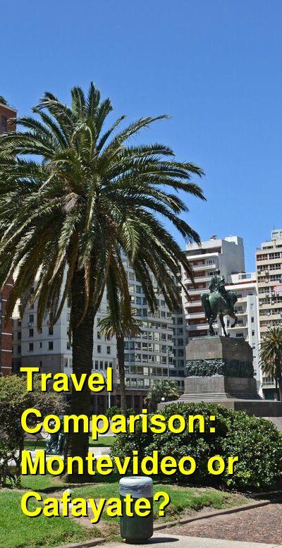 Montevideo vs. Cafayate Travel Comparison