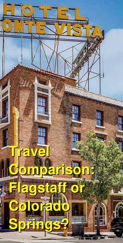 Flagstaff vs. Colorado Springs Travel Comparison