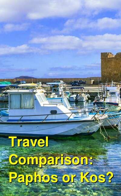 Paphos vs. Kos Travel Comparison