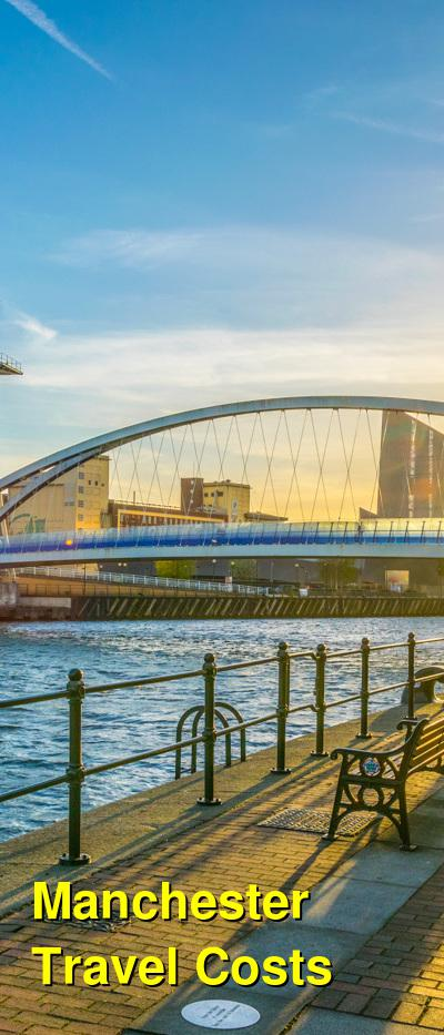 Manchester Travel Cost - Average Price of a Vacation to Manchester: Food & Meal Budget, Daily & Weekly Expenses | BudgetYourTrip.com