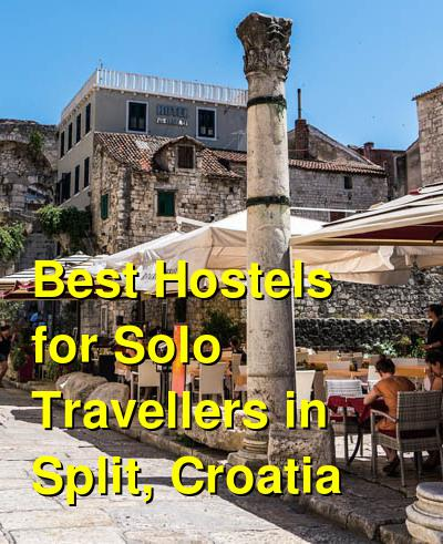 Best Hostels for Solo Travellers in Split, Croatia | Budget Your Trip