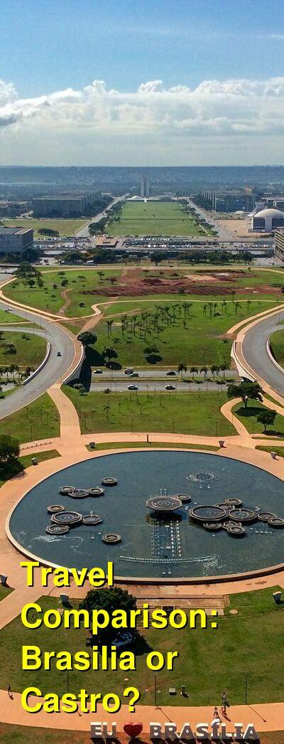 Brasilia vs. Castro Travel Comparison