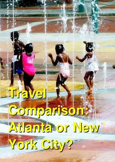 Atlanta vs. New York City Travel Comparison