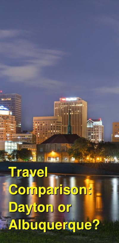 Dayton vs. Albuquerque Travel Comparison