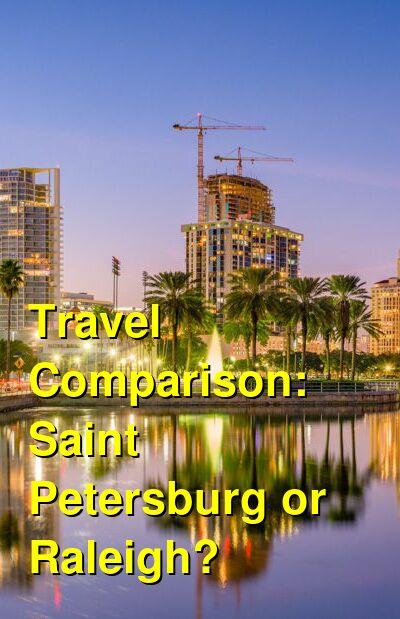 Saint Petersburg vs. Raleigh Travel Comparison