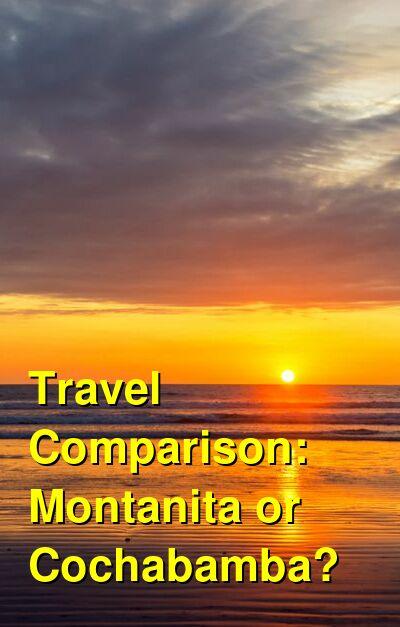 Montanita vs. Cochabamba Travel Comparison