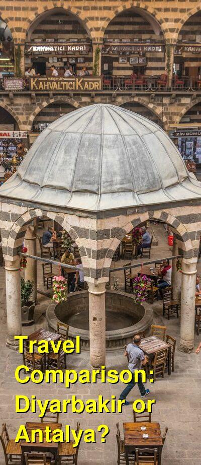 Diyarbakir vs. Antalya Travel Comparison