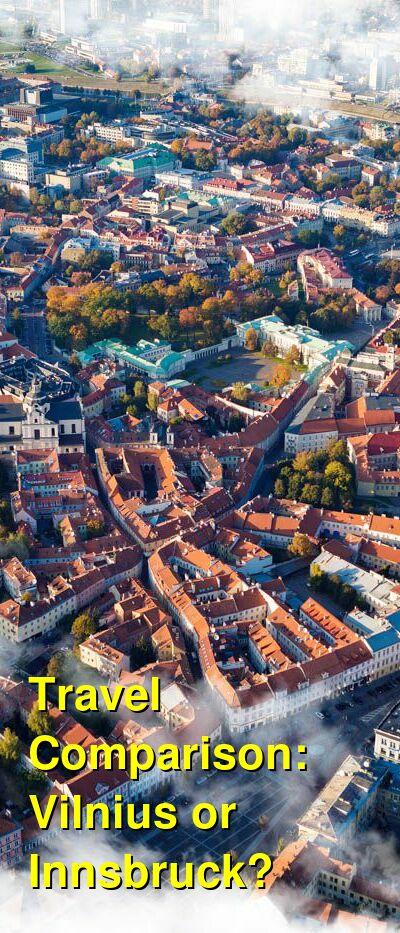Vilnius vs. Innsbruck Travel Comparison