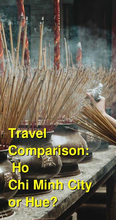 Ho Chi Minh City vs. Hue Travel Comparison