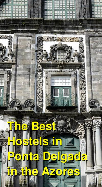 The Best Hostels in Ponta Delgada in the Azores | Budget Your Trip