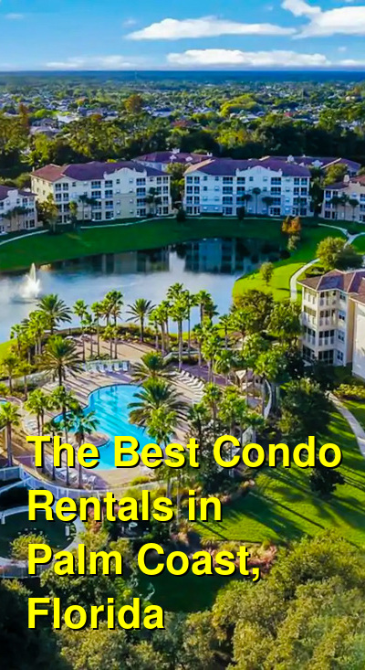 The Best Condo Rentals in Palm Coast, Florida | Budget Your Trip