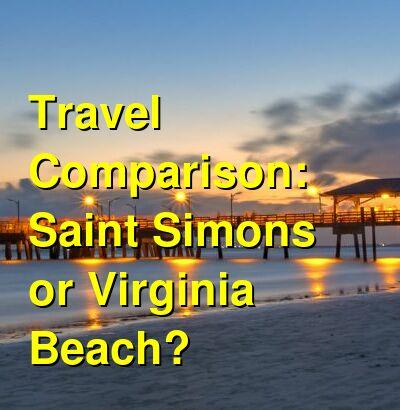 Saint Simons vs. Virginia Beach Travel Comparison