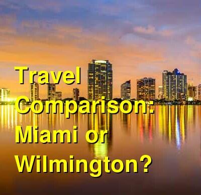 Miami vs. Wilmington Travel Comparison