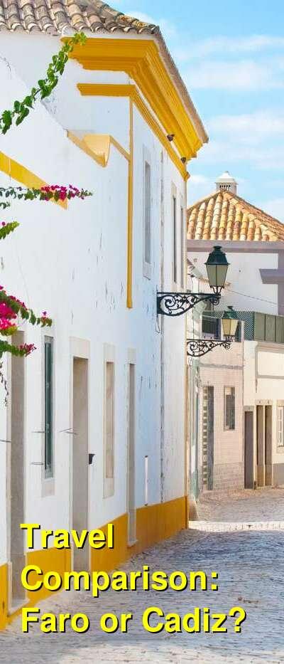 Faro vs. Cadiz Travel Comparison