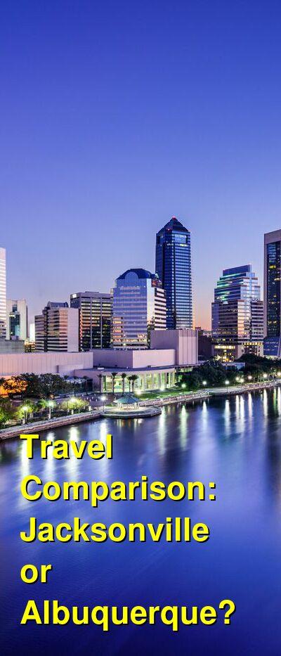 Jacksonville vs. Albuquerque Travel Comparison
