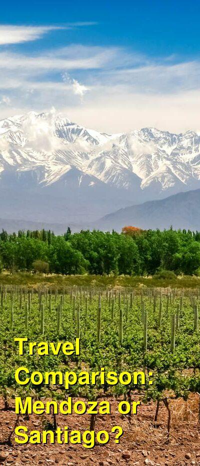 Mendoza vs. Santiago Travel Comparison
