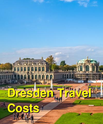Dresden Travel Cost - Average Price of a Vacation to Dresden: Food & Meal Budget, Daily & Weekly Expenses | BudgetYourTrip.com