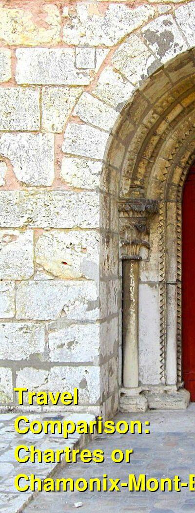 Chartres vs. Chamonix-Mont-Blanc Travel Comparison