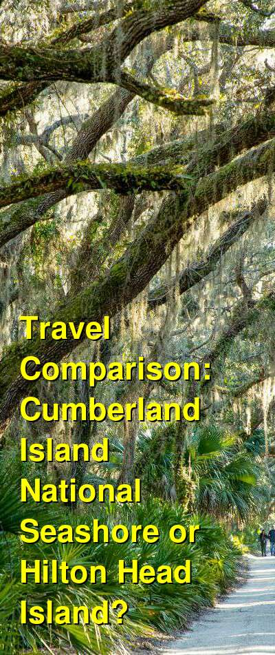 Cumberland Island National Seashore vs. Hilton Head Island Travel Comparison