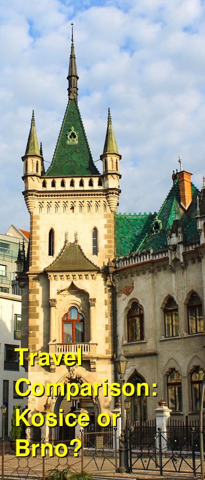 Kosice vs. Brno Travel Comparison