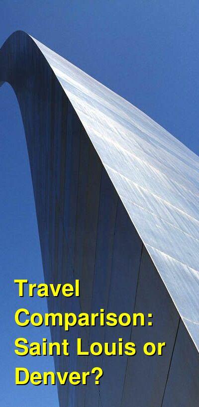 Saint Louis vs. Denver Travel Comparison