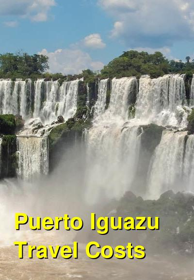 Puerto Iguazu Travel Cost - Average Price of a Vacation to Puerto Iguazu: Food & Meal Budget, Daily & Weekly Expenses | BudgetYourTrip.com