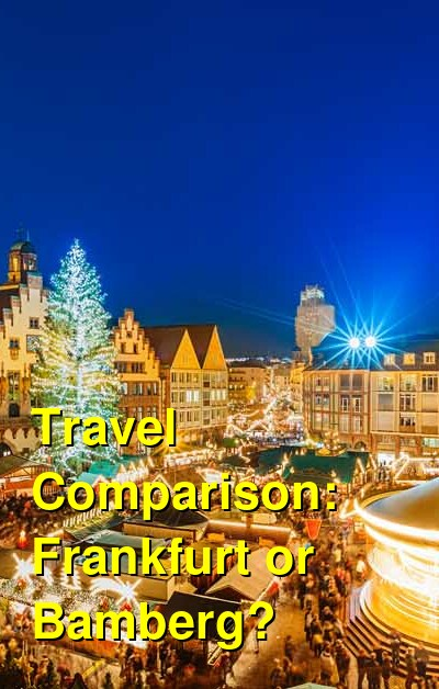 Frankfurt vs. Bamberg Travel Comparison