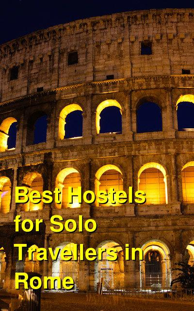 Best Hostels for Solo Travellers in Rome | Budget Your Trip