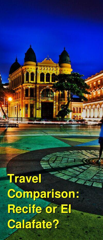 Recife vs. El Calafate Travel Comparison