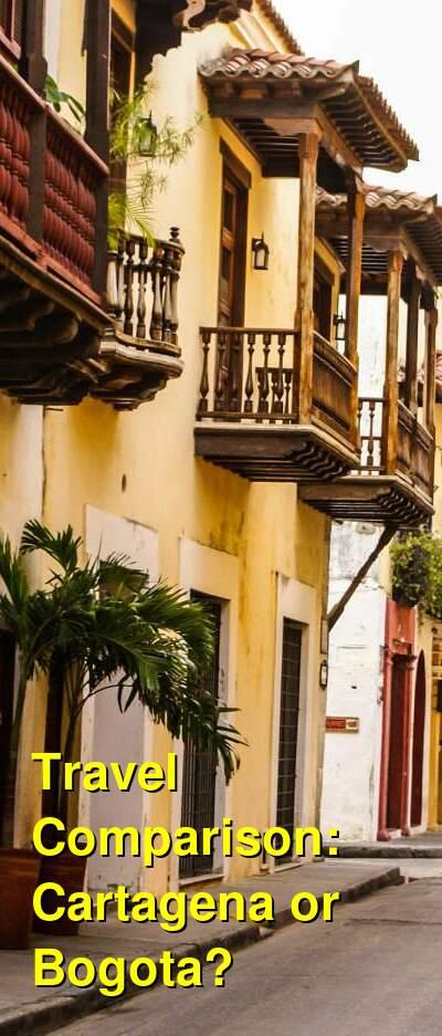 Cartagena vs. Bogota Travel Comparison