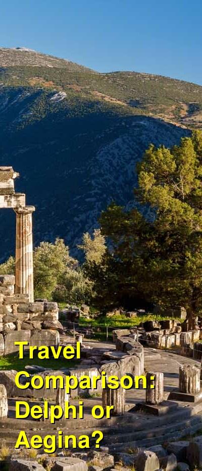 Delphi vs. Aegina Travel Comparison
