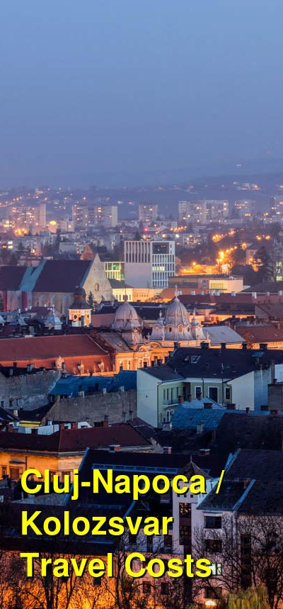 Cluj-Napoca / Kolozsvar Travel Cost - Average Price of a Vacation to Cluj-Napoca / Kolozsvar: Food & Meal Budget, Daily & Weekly Expenses | BudgetYourTrip.com