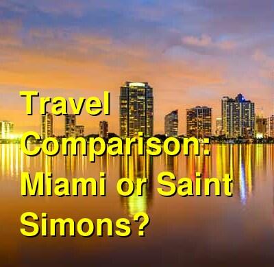 Miami vs. Saint Simons Travel Comparison