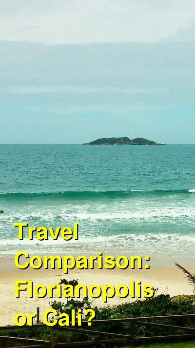 Florianopolis vs. Cali Travel Comparison