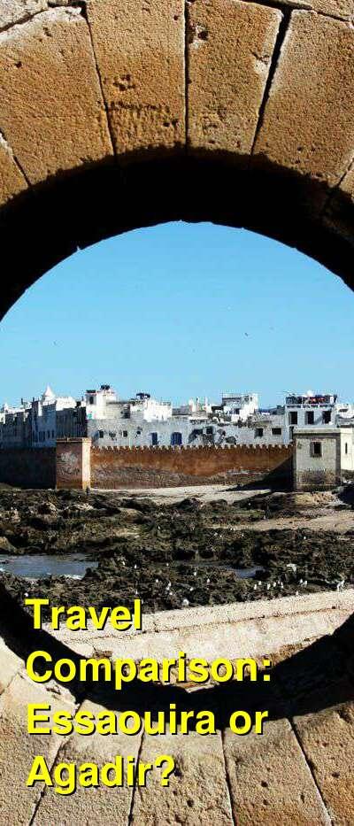 Essaouira vs. Agadir Travel Comparison