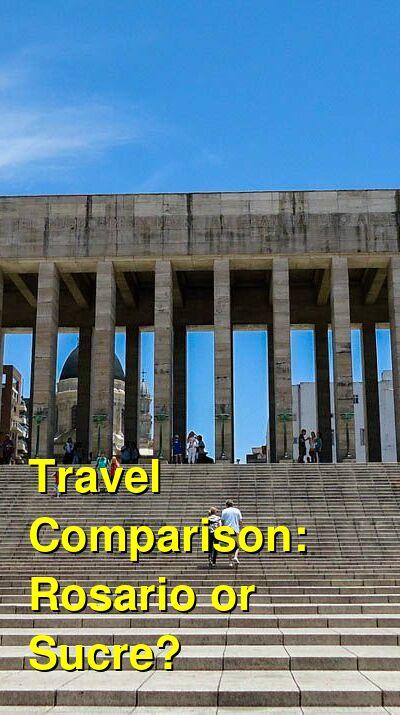 Rosario vs. Sucre Travel Comparison