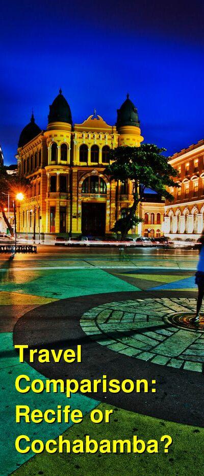 Recife vs. Cochabamba Travel Comparison