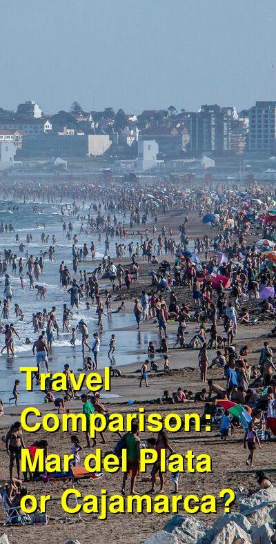 Mar del Plata vs. Cajamarca Travel Comparison