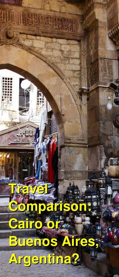 Cairo vs. Buenos Aires, Argentina Travel Comparison