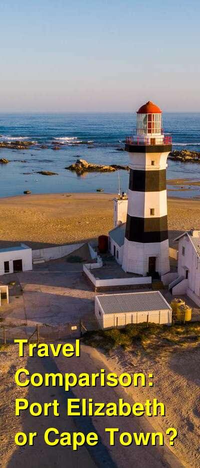 Port Elizabeth vs. Cape Town Travel Comparison