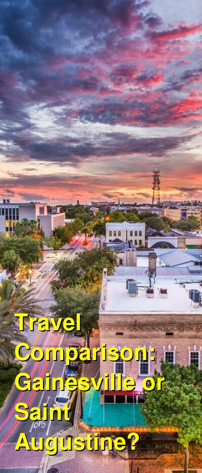 Gainesville vs. Saint Augustine Travel Comparison