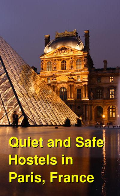 Quiet and Safe Hostels in Paris, France | Budget Your Trip