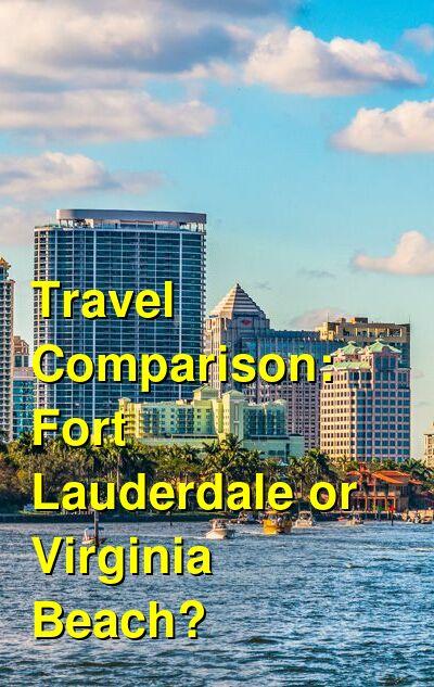 Fort Lauderdale vs. Virginia Beach Travel Comparison