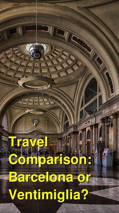 Barcelona vs. Ventimiglia Travel Comparison