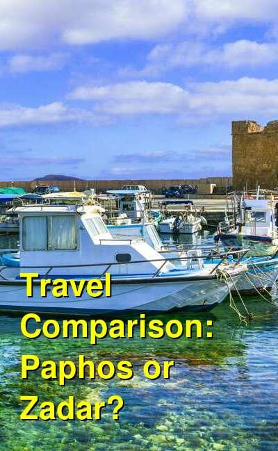 Paphos vs. Zadar Travel Comparison
