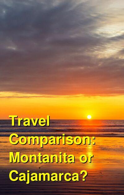 Montanita vs. Cajamarca Travel Comparison