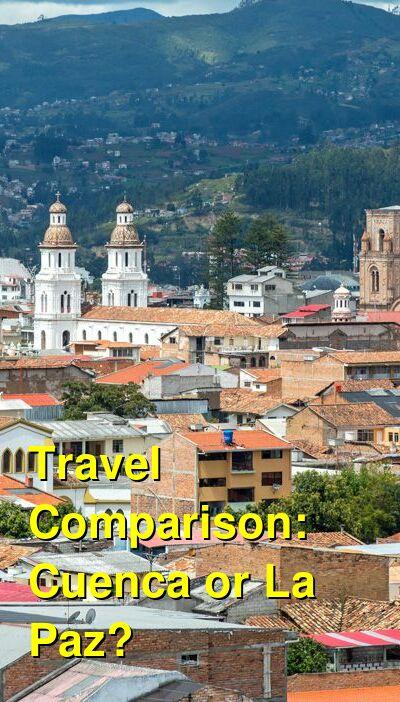 Cuenca vs. La Paz Travel Comparison